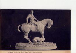 CPSM - DIVERS 407 -  PIQUEUR ARRETANT UN CHIEN - GEO MALISSARD SCULPT. - - Sculptures