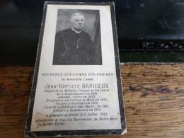 Souvenir Mortuaire De L'abbé Barbieux  Né A Wadelincourt En 1853 - Images Religieuses