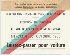 PS  / LAISSER PASSER Voiture  PARIS 1966 Réception En L'honneur De LE ROI  Et LA REINE DU NEPAL - Andere