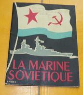 LIVRE MARINE NATIONALE : BROCHURE DE LA MARINE SOVIETIQUEANNEE 1957GUERRE FROIDE , 52PAGES, ETAT VOIR PHOTO . POUR - Francés