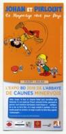 Flyer 3 Volets Exposition Johan Et Pirlouit - Abbaye De Caunes-Minervois (Aude) - 2019 - Programs