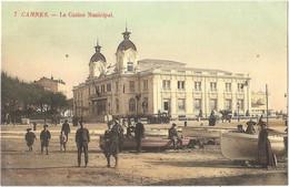 """06 - CANNES - Le Casino Municipal - (""""Édition Spéciale Aux Dames De France"""") - Belle Colorisation Et Très Beau Glaçage - Cannes"""