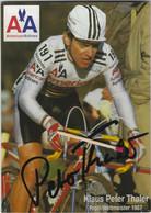 CYCLISME. Carte Dédicacée De Klaus Peter THALER  En Champion Du Monde  De Cyclo-cross 1987. (Carte 1) - Cyclisme