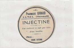 AUTRE COLLECTION 40 : Injectine ; étiquette Pharmaceutique E Giraud Pharmacie Du Chemin De Fer A Lunel - Medizinische Und Zahnmedizinische Geräte