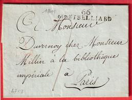 MARQUE 66 MONTBELLIARD HAUT RHIN DOUBS 1811 POUR PARIS 47X9 INDICE 15 - 1801-1848: Precursors XIX