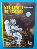 Gianni PADOAN : Robinson De L'espace - Les Grands Livres - Hachette - Hachette