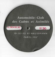 VOITURE AUTOMOBILE - ,DISQUE DE STATIONNEMENT PUBLICITE AUTOMOBILE CLUB DES CADRES PARIS BD HAUSSMANN - Cars