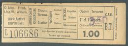 Ticket De Transport De La Ligne Quartier Léopold Etterbeek à Oppem TERVUREN - Ligne B.T. 1Fr + Supplément De 3Fr50. .TB - Ferrocarril