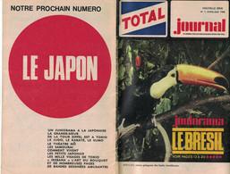 TOTAL JOURNAL N° 1 AVRIL-MAI 1966 JUNIORAMA LE BREZIL PELE LE MEILLEUR JOUEUR DE FOOTBALL EN PLEINE ACTION - Zonder Classificatie