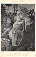 Botticelli (Musée Du Louvre) - La Vierge - L'Enfant Jésus Et Saint Jean - Schilderijen