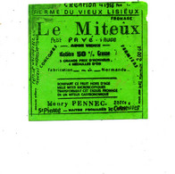 A A 07 /   ETIQUETTE DE   FROMAGE  LE MITEUX PAVE D'AUGE  HENRY PENNEC  ST PIERRE DE CORMEILLES - Cheese