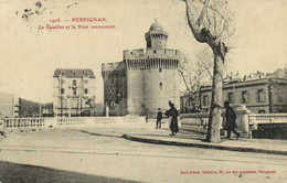 PERPIGNAN  Le Castillet  Et Le Pont Reconstruit Recto Verso - Perpignan
