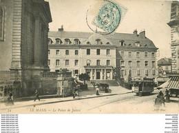 WW 72 LE MANS. Tramway électrique Devant Le Palais De Justice 1906 - Le Mans
