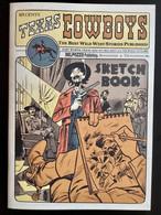 Texas Cowboys - Livret / Carnet De Dessins Et Croquis - Bonhomme & Trondheim - Non Classificati