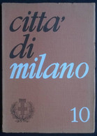 CITTÀ DI MILANO N. 10 Del 1972 - Cultori Della Vecchcia Milano - Non Classificati