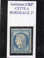 Hérault - N° 60A Obl Griffe Ambulant CB2° Cette à Bordeaux 2° - 1871-1875 Cérès