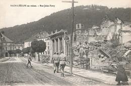 88 Raon L' Etape En Ruines Rue Jules Ferry Guerre 1914 1918 - Raon L'Etape