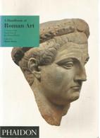 A Handbook Of Roman Art (Martin Henig) - Arte
