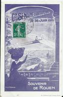 ROUEN - GRANDE SEMAINE D AVIATION - 19 Au 26 Juin 1910 - Rouen