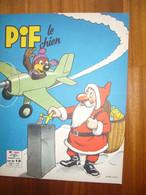 Pif Le Chien N°106 De Décembre 1966 - Pif - Autres