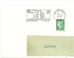 NORD - Dépt N° 59 = BOUCHAIN 1973 = Flamme Type II = SECAP Illustrée ' CAPITALE ANCIEN COMTE OSTREVANT ' - Mechanical Postmarks (Advertisement)