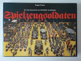 1978 Livre Soldats Miniatures III ème Reich Spielzeugsoldaten Elastolin Hausser Allemagne Militaria - Toy Memorabilia