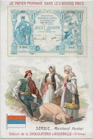 Chromo Aiguebelle 10,5 X 7 - Le Papier Monnaie Serbie - Aiguebelle