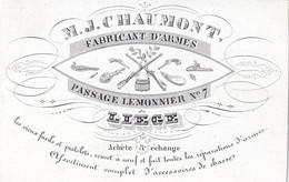 LIEGE CARTE PORCELAIN  VISITEKAART 9.5 X 6 CM  M.J.CHAUMONT FABRICANT D'ARMES PASSAGE LEMONNIER N° 7 LIEGE - Verviers
