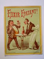 B0005b - Etiquette D'Alcool - ELIXIR EPATANT ! - Début XX° - Editeur E. Baelde Poitiers - Unclassified