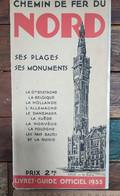 CHEMIN DE FER DU NORD - Livret-Guide Officiel 1922 Lille Beffroi  Horaires Train Ferry Bus Pub Meert Lille Etc... - Dépliants Turistici