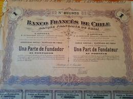1 Action BANCO FRANCES DE CHILE - ( Banque Francaise Du  Chili ) Une Part De Fondateur -  1917 - Bank & Insurance