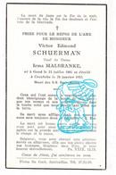 DP Victor Edm. Schuerman ° Gent 1881 † Kruibeke 1953 X Irma Malbranke Malbrancke - Santini