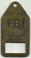 UNE PLAQUE DU F.B.I SPECIAL AGENT NEW YORK  70X35 Mm - Police & Gendarmerie