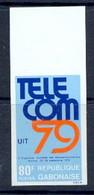 30/ - Gabon (gabonaise) N° 422 Non Dentelé Imperf - Télécommunications 1979 - Telecom