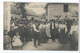 CORREZE : La Fête Au Village : En Place Pour La Bourrée - édition Bessot Et Guionie à Brive Voyagée En 1908 - Unclassified