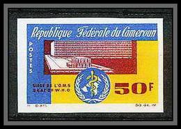 91005 Cameroun N° 420 OMS Organisation Mondiale De La Santé Who Non Dentelé Imperf ** MNH - WHO