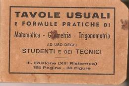 TAVOLE USUALI E FORMULE PRATICHE DI MATEMATICA GEOMETRIA TRIGONOMETRIA - Matematica E Fisica