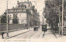 69 Lyon L' école De Santé Militaire Tram Tramway - Autres