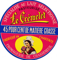 ETIQUETTE FROMAGE CAMEMBERT -  LE CREMELET -  CHASSENEUIL -  Fab En CHARENTE 16 - Cheese