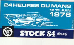 Rare Autocollant 24 Heures Du Mans 1976 Stock 84 Brandy - Stickers