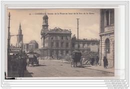 12459  CPA FRANCE CAMBRAI ENTREE DE LA PLACE AU BOUT DE LA RUE DE LA HERSE - Cambrai