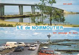 Ile De Noirmoutier (85) - Son Pont - Son Passage Du Gois - Ile De Noirmoutier
