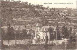 Dépt 48 - MARVEJOLS - Château De L'Empéry-Carrières - (Édition Guerrier Frères, Imprimeurs, Marvejols) - Marvejols