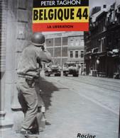 Livre 1944 Libération Belgique Mons Tournai Panzer Tank SS Wehrmacht Antwerpen Soignie Tongeren Liège Verviers Namur - Guerra 1939-45