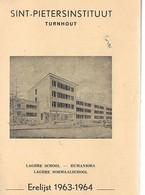 18 05 T..//  TURNHOUT   ST PIETERSINSTITUUT ERELIJST 1963 64      SCHOOLUITSLAGEN !! - Non Classificati