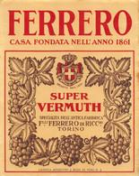 """BK12404 """" SUPER VERMOUTH-F.LLI FERRERO DI RICCARDO-TORINO """"ETICH. D'EPOCA - Other"""