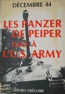 Livre1944 Bataille Des Ardennes WAFFEN SS Peiper Panzer Tiger Stavelot Malmédy Stoumont Trois Pont La Gleize Baugnez Spa - Guerra 1939-45