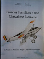 Livre Aviation Militaire Belge Insigne Force Aérienne Fairey Fox Battle Renard Fiat CR 42 Avro 504 Spitfire Jet Mirage - Guerra 1939-45