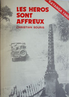 Livre Les Héros Sont Affreux CONGO 1960 KATANGA - Sin Clasificación