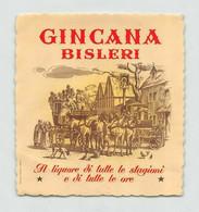 """BK12408 """" GINCANA BISLERI-IL LIQUORE DI TUTTE LE STAGIONI E DI TUTTE LE ORE """"ETICH. D'EPOCA - Other"""